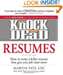 Knock 'em Dead Resumes: How to Write...