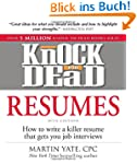 Knock 'em Dead Resumes, 10th Edition:...
