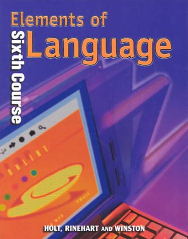 Elements of Language: Sixth Course