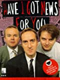 Have I Got News for You?: The Shameless Cash-in Book (0563371110) by Mulville, Jimmy