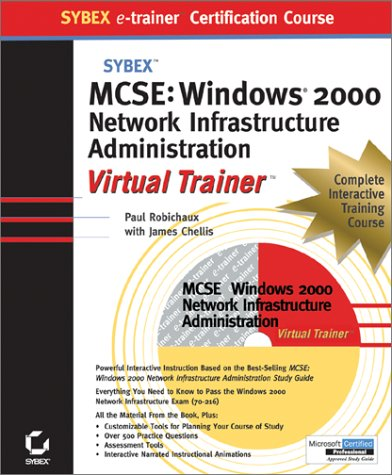 MCSE Windows 2000 Network Infrastructure Administration Sybex e-trainer