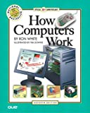 How Computers Work (7th Edition) (0789730332) by Ron White