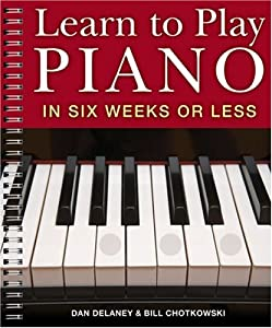 Learn to Play Piano in Six Weeks or Less from Sterling