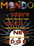 Rudolf V B Rucker Mondo 2000: A User's Guide to the New Edge