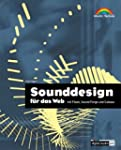 Sounddesign f�r das Web . mit Flash,...