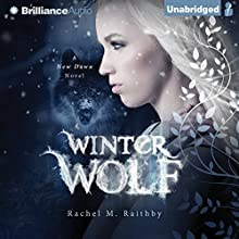 Winter Wolf (       UNABRIDGED) by Rachel M. Raithby Narrated by Lauren Ezzo