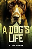 img - for A Dog's Life book / textbook / text book