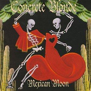 Concrete Blonde - Mexican Moon bonus - Zortam Music