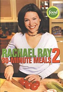 "Cover of ""Rachael Ray 30-Minute Meals 2"""