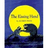 The Kissing Hand ~ Audrey Penn