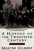 A History of the Twentieth Century: Volume 1, 1900-1933