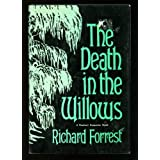 The Death in the Willows (A Rinehart Suspense Novel)by Richard Forrest