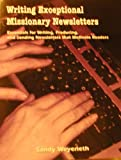 Writing Exceptional Missionary Newsletter