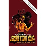 Zombie Fight Night: Battles of the Deadby A. P. Fuchs