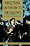 Reflections on the Way to the Gallows: Rebel Women in Prewar Japan (0520084217) by Hane, Mikiso