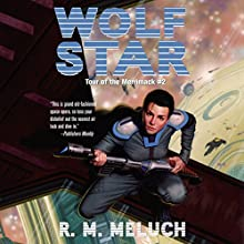 Wolf Star Audiobook by R.M. Meluch Narrated by John Glouchevitch