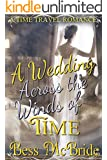 A Wedding Across the Winds of Time