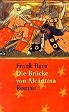 img - for Die Br cke von Alcantara. book / textbook / text book
