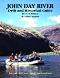img - for John Day River: Drift and Historical Guide book / textbook / text book