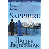 Sapphire Ice (Christian Romance) (The Jewel Trilogy) ~ Hallee Bridgeman