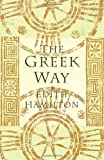 The Greek Way (0393310779) by Edith Hamilton