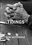 img - for Tidings by Don Gutteridge (2016-04-06) book / textbook / text book