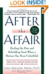 After The Affair: Healing the Pain an...