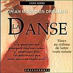 La danse | Oriah Mountain Dreamer