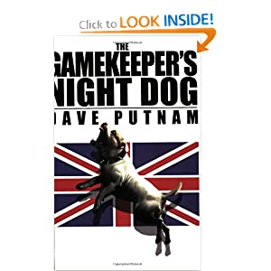 The Gamekeeper's Night Dog (Gamekeeper Series, Book 1) by Dave J. Putnam