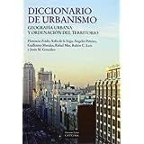 Diccionario de urbanismo: Geografía urbana y ordenación del territorio (Grandes Temas)