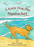 A Katie Dog Day on Nantucket