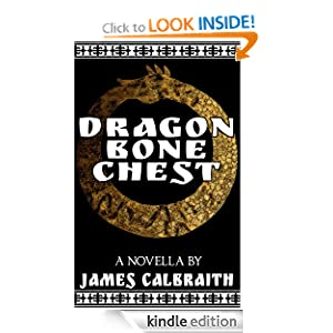 Free Kindle Book: Dragonbone Chest, by James Calbraith. Publisher: Flying Squid; 1 edition (September 4, 2012)