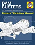 Dam Buster Manual: A guide to the wea...