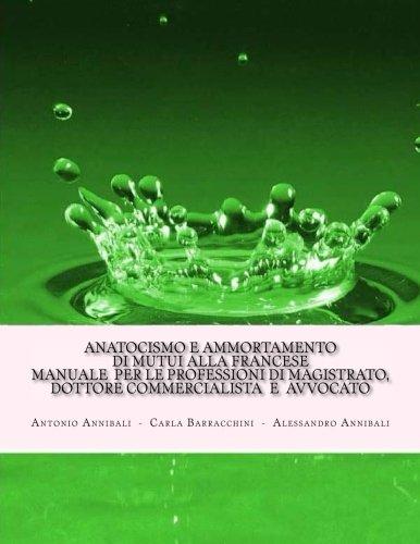 anatocismo-e-ammortamento-di-mutui-alla-francese-manuale-per-le-professioni-di-magistrato-dottore-co