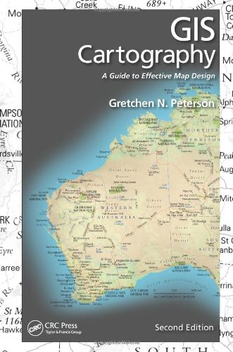 GIS Cartography: A Guide to Effective Map Design, Second Edition