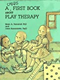img - for By Marc A. Nemiroff - A Child's First Book about Play Therapy (1990-01-16) [Hardcover] book / textbook / text book