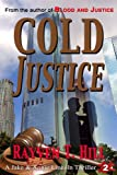 Cold Justice (A Private Investigator series of Crime Thrillers)