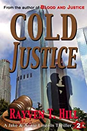 Cold Justice: A Private Investigator Mystery Series (A Jake & Annie Lincoln Thriller Book 2)