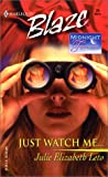 img - for JUST WATCH ME: Midnight Fantasies book / textbook / text book
