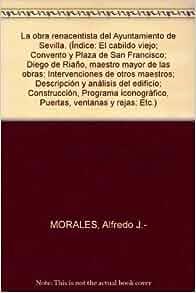 La obra renacentista del Ayuntamiento de Sevilla. (Índice