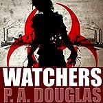 Watchers | P.A. Douglas