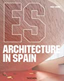 Architecture in Spain (German Edition) (3822852619) by Jodidio, Philip