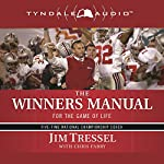 The Winners Manual: For the Game of Life | Jim Tressel