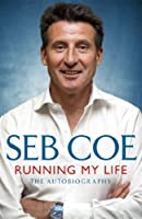 Running My Life - The Autobiography (English Edition)