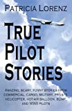 img - for True Pilot Stories book / textbook / text book