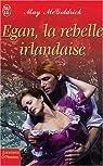 Egan, la rebelle irlandaise par McGoldrick