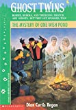 The Mystery of One Wish Pond (Ghost Twins) (0590482548) by Regan, Dian Curtis