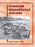img - for Ocmulgee Archaeology, 1936-1986 book / textbook / text book