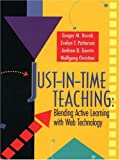 Just-In-Time Teaching: Blending Active Learning with Web Technology (Pearson Series in Educational Innovation: Instructor...
