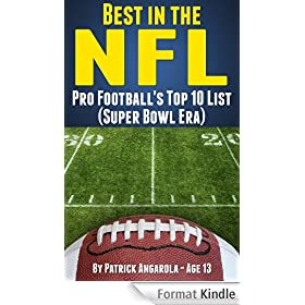 Best in the NFL - Pro Football's Top Ten List (Super Bowl Era) (English Edition)
